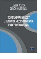 Kompendium wiedzy o technice przygotowania pracy dyplomowej