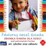 Pokoloruj świat dziecka – zbiórka zabawek i materiałów biurowych