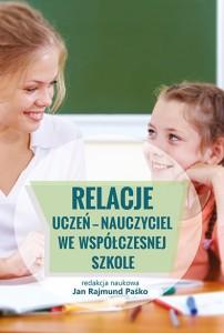 Relacje uczeń - nauczyciel - okładka książki