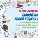 """Startuje IV edycja konkursu """"Tarnowski Junior Biznesu"""""""